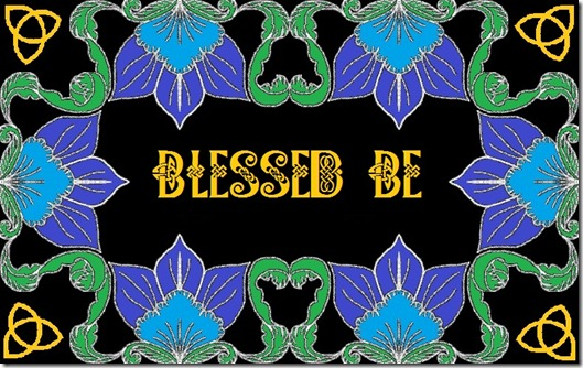 BLESSED BE.4